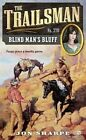 The Trailsman #370: Blind Man's Bluff by Jon Sharpe (Paperback / softback)