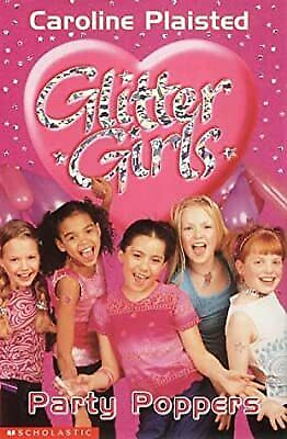 Party Poppers (Glitter Girls: 5), Plaisted, C. A., Used; Good Book