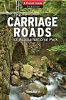 Carriage Roads of Acadia: A Pocket Guide by Diane Abrell (Paperback, 2011)