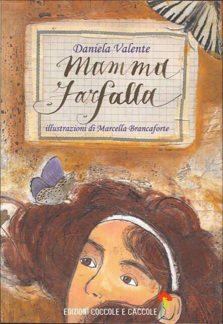 Mamma farfalla - [Coccole e Caccole]