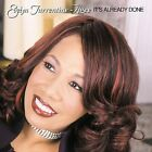 It's Already Done by Evelyn Turrentine-Agee (CD, Mar-2003, AIR Gospel)