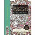 The Meditative Mandalas Colouring Book: Just Add Colour and Create a Masterpiece by Beverley Lawson (Paperback, 2016)