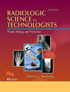 Bushong Radiologic Science For Technologists 10th Edition Pdf