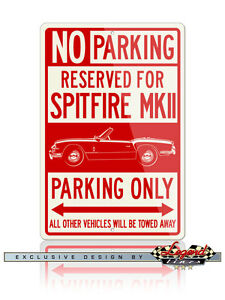 Triumph-Spitfire-MKII-Convertible-Reserved-Parking-Sign-12x18-or-8x12-Aluminum