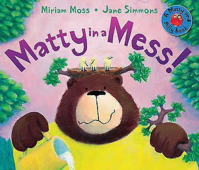 1 of 1 - Matty in a Mess! (Matty and Milly), Moss, Miriam, New Book