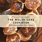 The Welsh Cake Cookbook by Gilli Davies (Hardback, 2016)