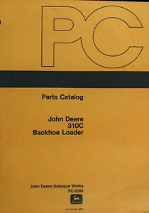 John Deere 310C Backhoe Loader Parts Catalog - Digital Format