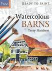Watercolour Barns by Terry Harrison (Paperback, 2009)