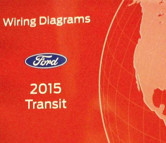 2015 Ford Transit Electrical Wiring Diagram Troubleshooting Manual Ewd Oem Facto