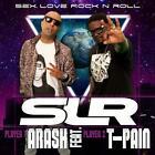 Sex Love Rockn Roll (SLR) (2-Track) von Arash Feat. T-Pain (2014)