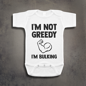 Im-Not-Greedy-Im-Bulking-Funny-Gym-Inspired-Baby-Grow-Vest-Great-Gift-Present