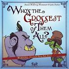 Who's the Grossest of Them All? by Susan Mcelroy Montanari, Jake Parker (Hardback, 2016)