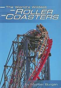 The-World-039-s-Wildest-Roller-Coasters-Built-for-Speed-by-Burgan-Michael