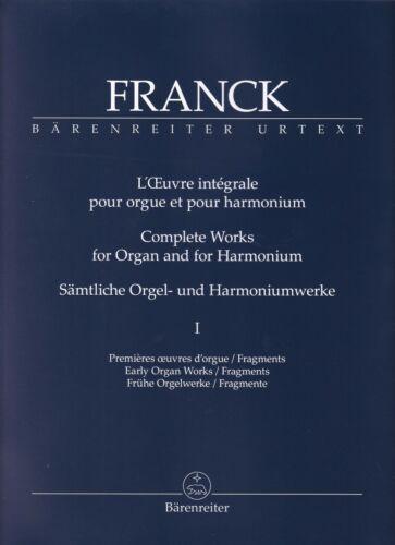 Franck Sämtliche Orgel Frühe Orgelwerke und Harmoniumwerke I Spielpartitur