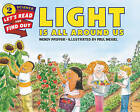 Light is All Around Us by Wendy Pfeffer (Paperback, 2015)