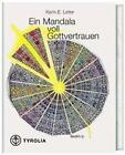 Ein Mandala voll Gottvertrauen von Karin E. Leiter (1998, Gebundene Ausgabe)