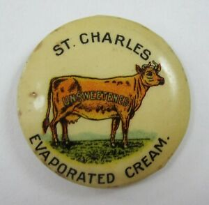 Vintage Dairy Cow Advertising Button Celluloid St Charles Evaporated Cream 1898
