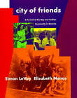 City of Friends: A Portrait of the Gay and Lesbian Community in America by Elisabeth Nonas, Simon LeVay (Paperback, 1997)