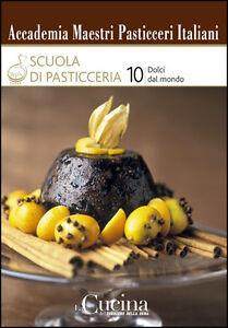 ACCADEMIA-MAESTRI-PASTICCERI-ITALIANI-SCUOLA-DI-PASTICCERIA-VOLUME-10