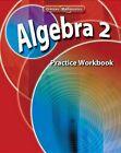 Algebra 2, Practice Workbook by McGraw-Hill (Paperback / softback, 2007)