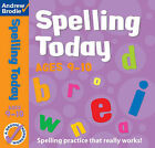 Spelling Today for Ages 9-10 by Andrew Brodie, J. Richardson (Paperback, 2003)