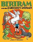Bertram and His Fabulous Animals Chapter Book A257 by Paul T Gilbert (Hardback, 2016)