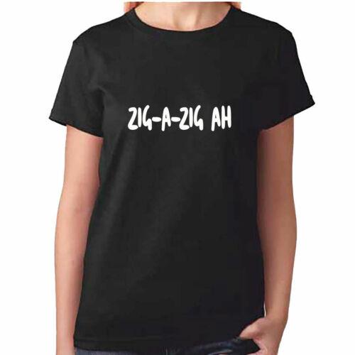 Señoras zigazig Ah Camiseta-Zig un Zig Ah-Spice Girls camiseta-Regalo De Ropa