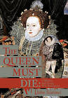 The Queen Must Die: A Mystery with Young Will Shakespeare by John Scarinci (Hardback, 2011)