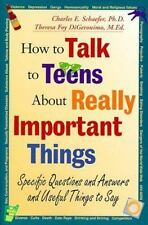 How to Talk to Teens About Really Important Things Ex-Library
