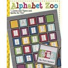 Alphabet Zoo: ... Lions and Tigers and Quilts for You by Vicki Hansen (Paperback, 2014)
