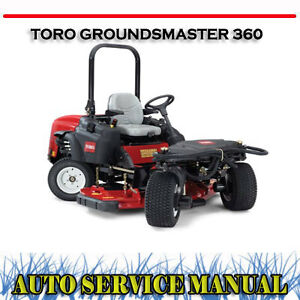 toro groundsmaster 360 quad steer rotary mower workshop service rh ebay com au toro mower parts manual toro lawn mower repair manual