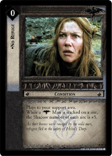 LOTR TCG No Rufuge  4R29 The Two Towers Lord of the Rings MINT FOIL