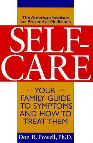 The American Institute for Preventive Medicine's Self-Care: Your Fam - VERY GOOD