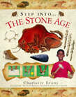 Step into the Stone Age by Dr. Charlotte Evans (Hardback, 1998)