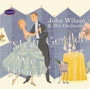 John Wilson Orchestra Shall We Dance Ballroom Geraldo