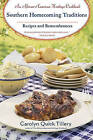 Southern Homecoming Traditions: Recipes and Remembrances by Carolyn Quick Tillery (Paperback / softback)