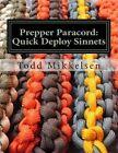 Prepper Paracord: Quick Deploy Sinnets by MR Todd Mikkelsen (Paperback / softback, 2013)