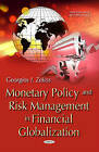 Monetary Policy and Risk Management in Financial Globalization by Georgios I. Zekos (Hardback, 2015)
