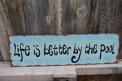 LIFE IS BETTER BY THE POOL = Patio Swimming Porch Outdoor Decor Tin METAL SIGN