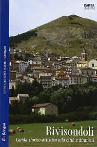 Rivisondoli-Guida-storico-artistica-alla-citta-e-dintorni-CARSA-Nuovo