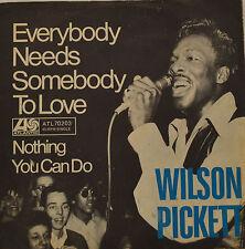 "WILSON PICKETT - EVERYBODY NEEDS SOMEBODY TO LOVE   7""SINGLE (G450)"