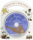 Carry-Me and Sing-Along: Twinkle Twinkle Little Star by Kate Toms (Board book, 2012)