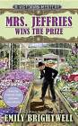 Mrs. Jeffries Wins the Prize by Emily Brightwell (Paperback / softback, 2016)