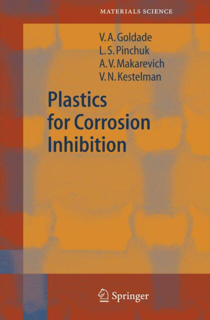 Plastics for Corrosion Inhibition, Victor A. Goldade