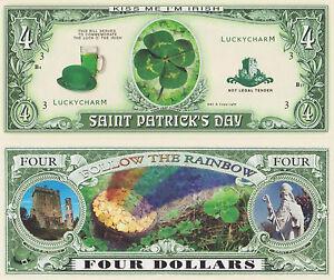 RARE: Saint Patricks Day $4.00 Novelty Note, Luck of Irish, Buy 5 Get one FREE