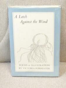 Victoria-FORRESTER-A-LATCH-AGAINST-THE-WIND-Signed-1st-Edition-1985