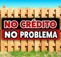 No Crédito No Problema Advertising Vinyl Banner Flag Sign Many Sizes Available