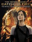 Catching Fire: The Official Illustrated Movie Companion by Scholastic (Paperback, 2013)