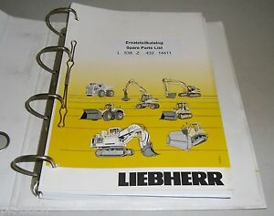 Spare Parts Catalog Spare Parts List Liebherr Wheel Loader L 538 Z Stand 03/2006