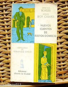 Nuevos cuentos de Bustos Domecq/ Librería la Ciudad/ 1977